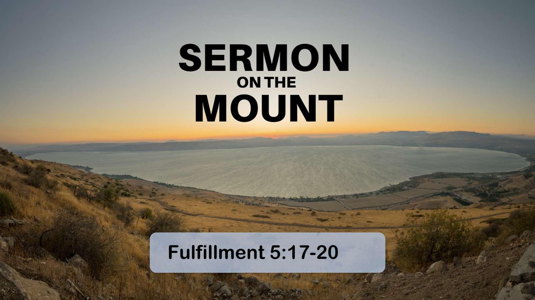 Sermon on the Mount 3 – Fulfillment