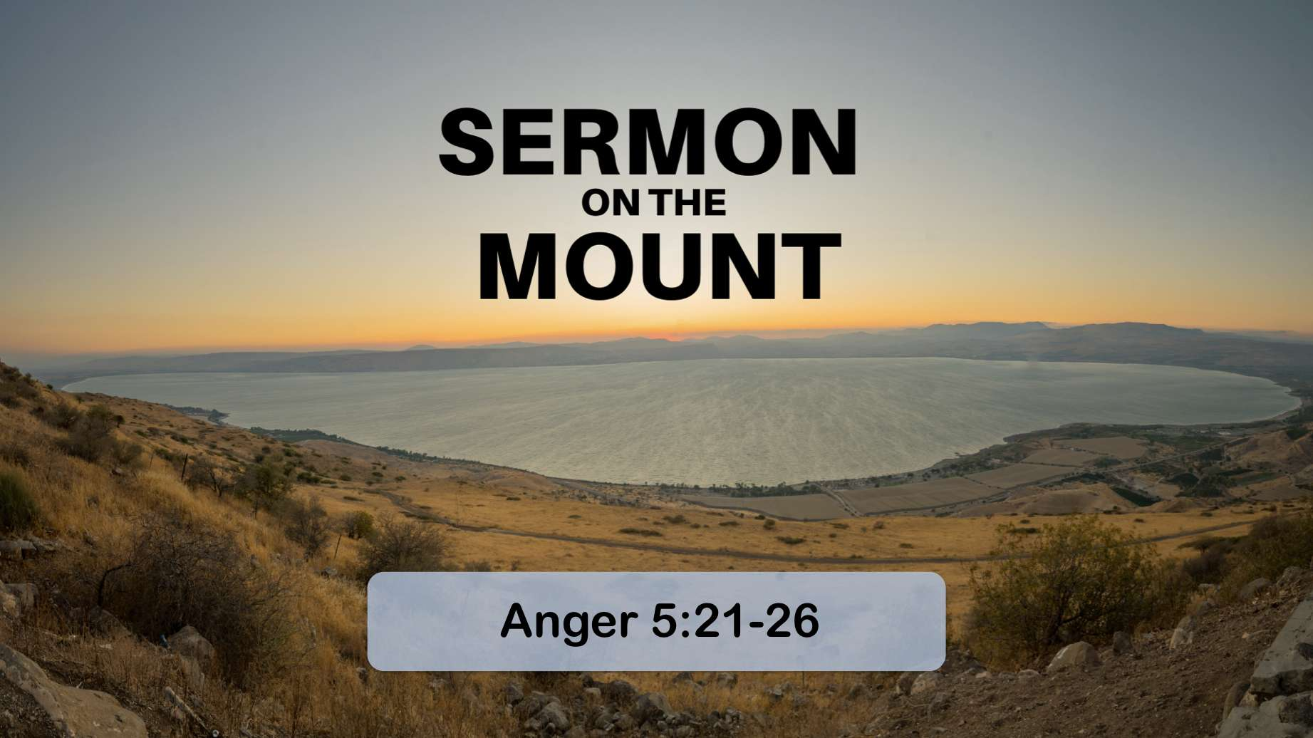 The Sermon on the Mount 4 – Anger