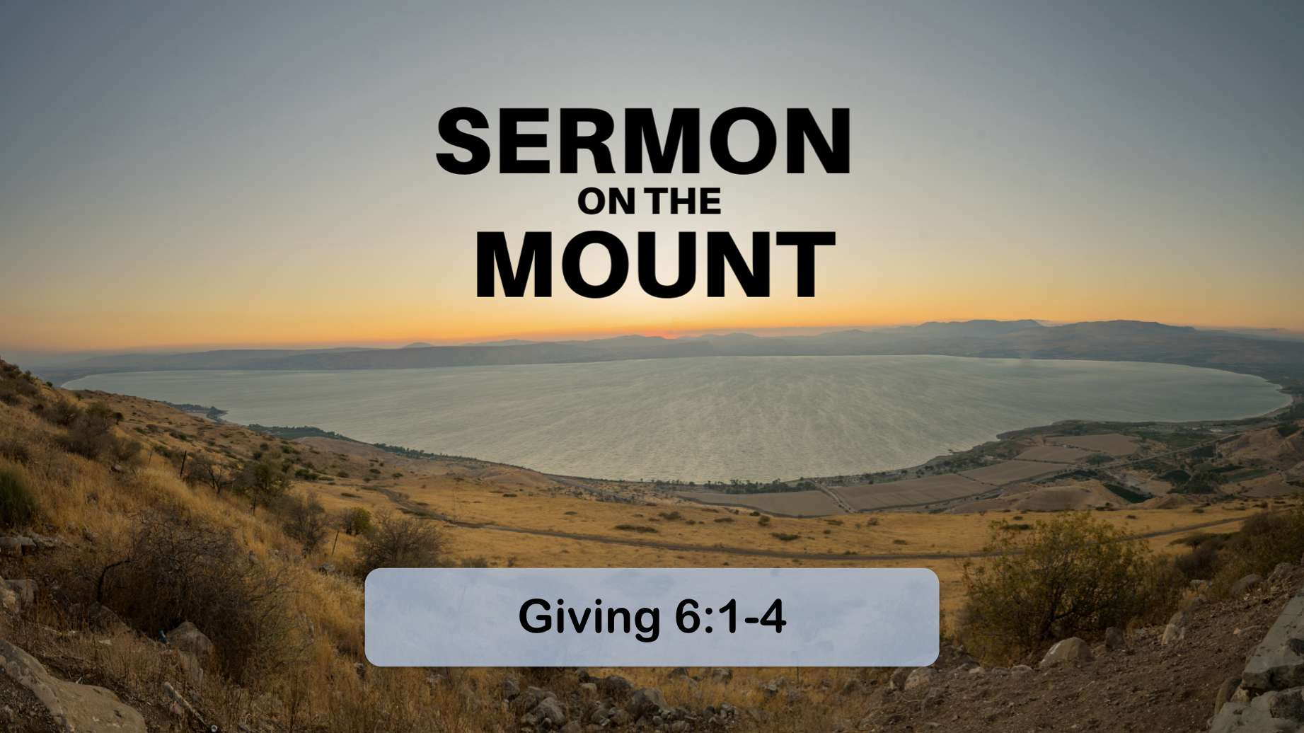 The Sermon on the Mount 8 – Giving