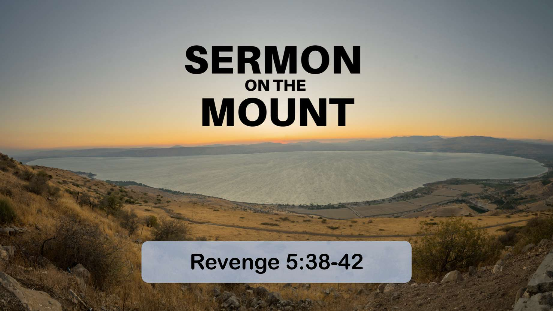 The Sermon on the Mount 7 – Revenge